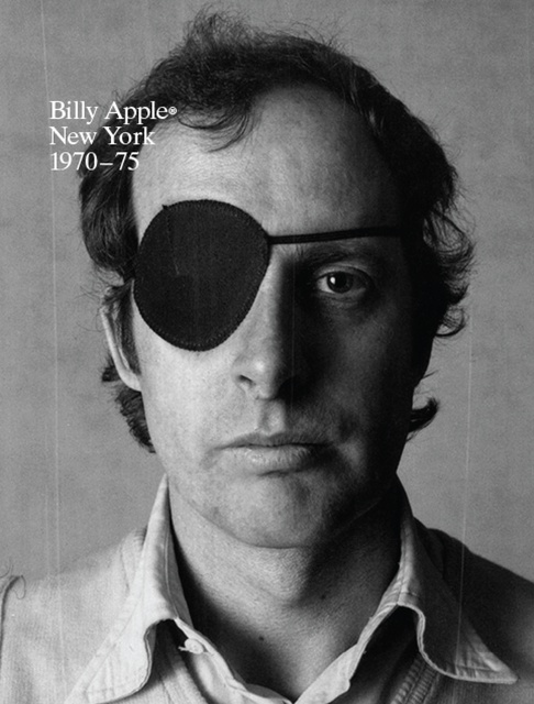BILLY APPLE NEW YORK 1970-75